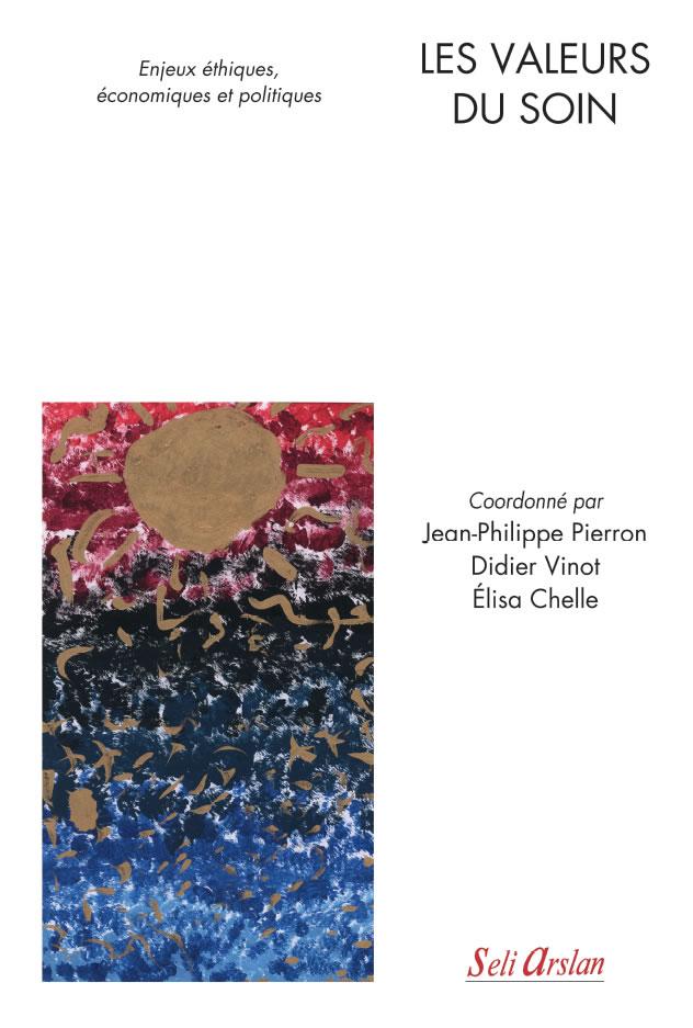 Premier ouvrage collectif de la Chaire Valeur(s) du soin centré-patient